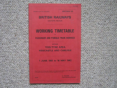 B.R. Working Timetable. Section YD. Tees / Tyne Area, Carlisle. 1981 - 1982.