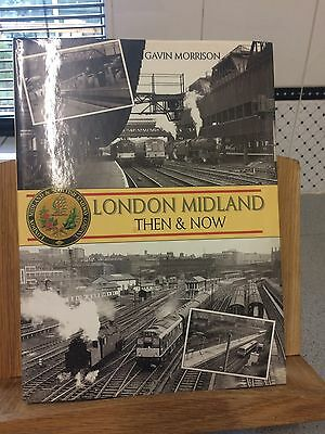 London Midland Then And Now Hardback Edition By Gavin Morrison