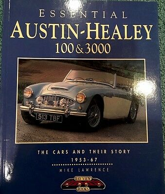Essential Austin Healey 100 & 3000 1953-67 Cars & Their Stories. FREE SHIPPING