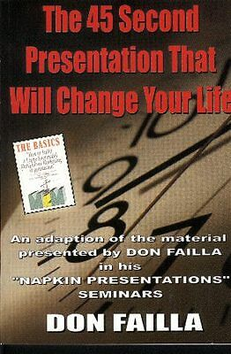 *NEW* The 45 Second Presentation That Will Change Your Life Don Failla paperback