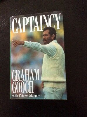 Captaincy by England and Essex Captain Graham Gooch, First Edition, Signed