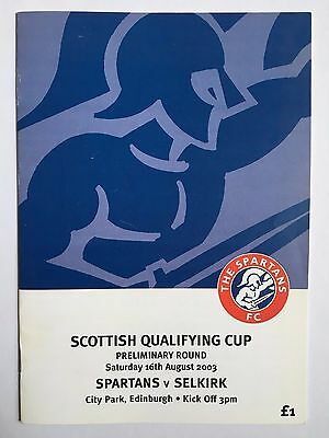 SPARTANS v SELKIRK (SCOTTISH CUP PRELIMINARY RD) FOOTBALL PROGRAMME 16/08/2003