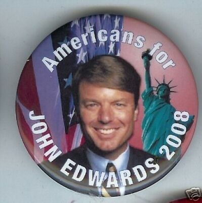 Americans for John EDWARDS  PRESIDENT pin 2008