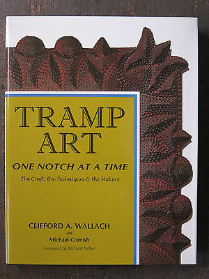 Tramp Art One notch at a time by Clifford A. Wallach (New, Hardcover)
