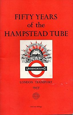 FIFTY YEARS of the HAMPSTEAD TUBE
