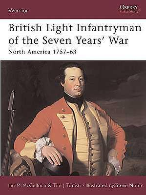 British Lgt Inf of the 7 Years War - Osprey WAR 88 - MINT - Never Read - RETIRED