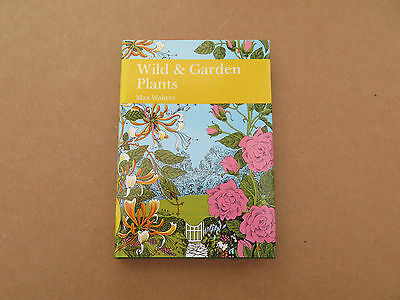Wild and Garden Plants by S. M. Walters (Hardback, 1993) New Naturalist 80