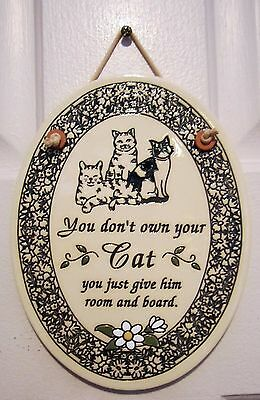 """Trinity Pottery Cat Plaque ~ """"you Don't Own Your Cat..."""" ~ 7-1/4"""" X 5-1/2"""" ~ Usa"""