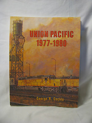 Union Pacific 1977 - 1980 Paperback Book, by George R. Cockle