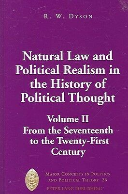 Natural Law and Political Realism in the History of Political Thought by R.W. Dy