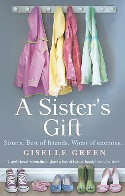 A Sister's Gift, Green, Giselle Paperback Book The Cheap Fast Free Post