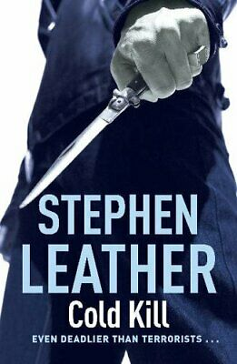 COLD KILL (The 3rd Spider Shepherd Thriller) by Leather, Stephen Hardback Book