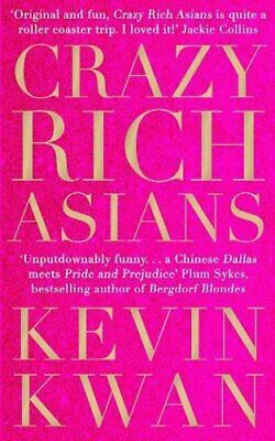 Crazy Rich Asians: The international bestseller, now a major f... by Kwan, Kevin