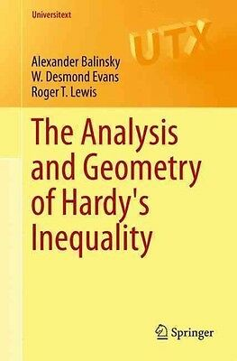 The Analysis and Geometry of Hardy's Inequality by Alexander Balinsky Paperback