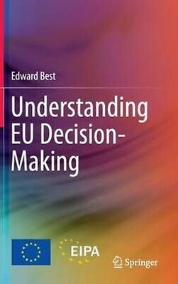 Understanding Eu Decision-making by Edward Best Hardcover Book (English)