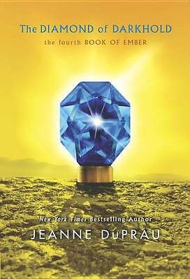 The Diamond of Darkhold: Book of Ember 4 by Jeanne DuPrau (Paperback, 2013)