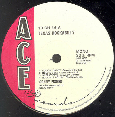 "SONNY FISHER ""Texas Rockabilly"" ACE 10"" LP"