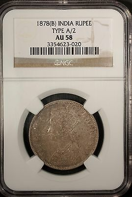 India Rupee 1878 B NGC AU 58 Silver Queen Victoria Type A/2