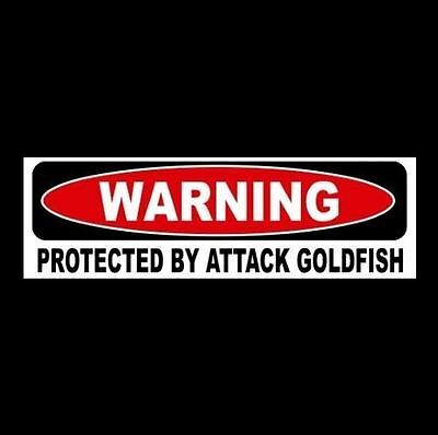 "Funny ""PROTECTED BY ATTACK GOLDFISH"" window door decal STICKER aquarium sign Koi"
