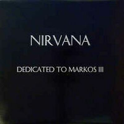 Nirvana (2) Dedicated To Markos III LP, RE Get Back – GET 515 Italy 1998 NM/NM