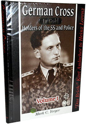 German Cross - Holders of the SS and Police - Vol. 1 (Mark Yerger)