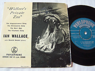 """Ian Wallace / Donald Swann -  7"""" 4 Track Ep - Wallace's Private Zoo"""