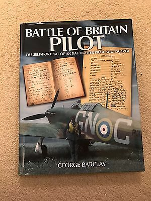 Battle of Britain Pilot: RAF Battle Of Britain & Fighter Command Signed Book