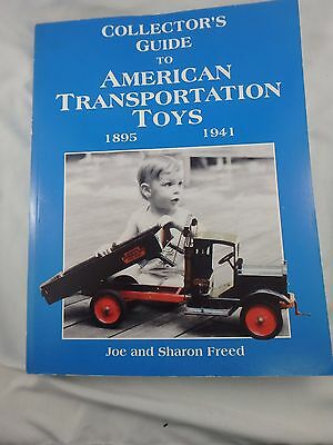 1995 Collector's Guide To American Transportation Toys 1895-1941 - Freed