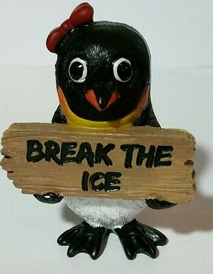 "Penguin Holdng ""BREAK THE ICE"" Sign  Figurine 3.5"" H"