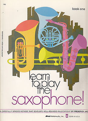 Learn to play the Saxophone Book 1 by Frederick Jacobs