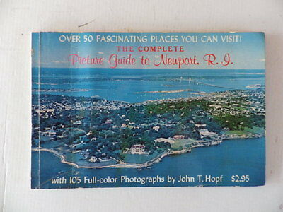 Picture Guide to Newport, RI. Vintage 1979 Photo Souvenir Booklet By John T Hopf