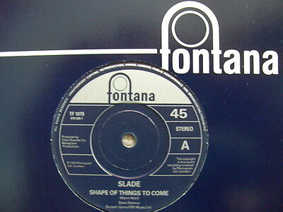 "Slade Shape Of Things To Come 7"" Fontana Re-issue Very Ltd Rare"