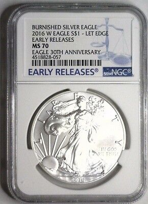 2016 W Burnished Silver Eagle EARLY RELEASES Lettered Edge ~ 30th BL~ NGC MS 70