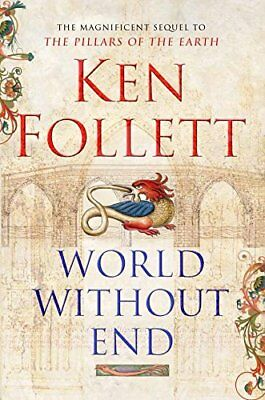 World Without End, Follett, Ken Hardback Book The Cheap Fast Free Post