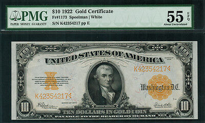 1922 $10 Gold Certificate FR-1173 - Graded PMG 55 EPQ - About Uncirculated
