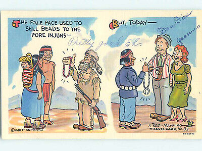 Linen comic signed ROLE REVERSAL - NOW NATIVE INDIANS SELL SHINY BEADS HJ1958
