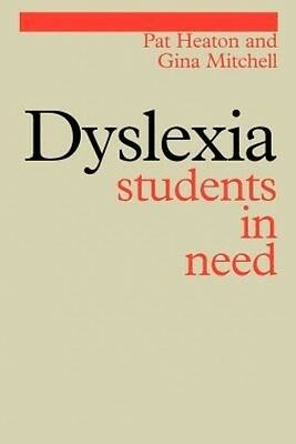 Dyslexia: Students in Need by Pat Heaton Paperback Book (English)