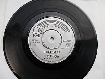 The Delfonics I Told You So Uk 45 Bell Northern Soul