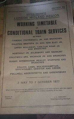 WORKING TIMETABLE of CONDITIONAL TRAIN SERVICES - LONDON MIDLAND - 1977