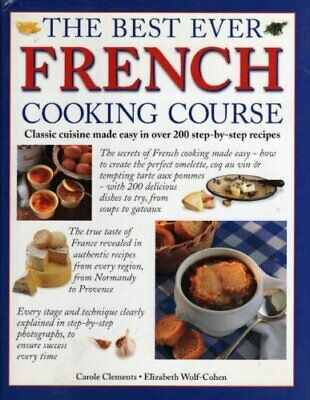 The Best Ever French Cooking Course by lizabeth Wolf-Cohen Book The Cheap Fast