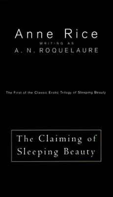 The Claiming of Sleeping Beauty by Rice Anne Paperback Book The Cheap Fast Free