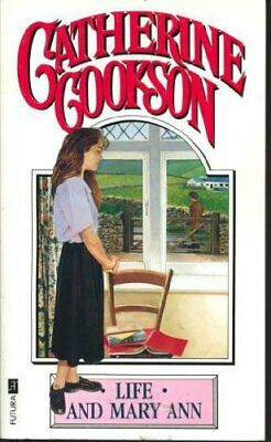 Life And Mary Ann by Cookson, Catherine Paperback Book The Cheap Fast Free Post