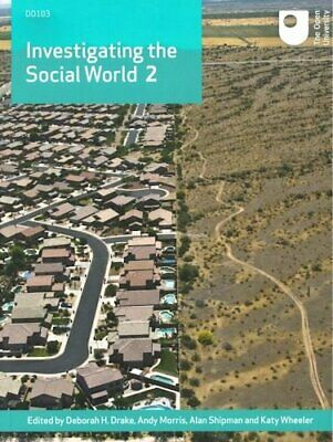 Investigating the Social World 2, Open University Course Team Book The Cheap