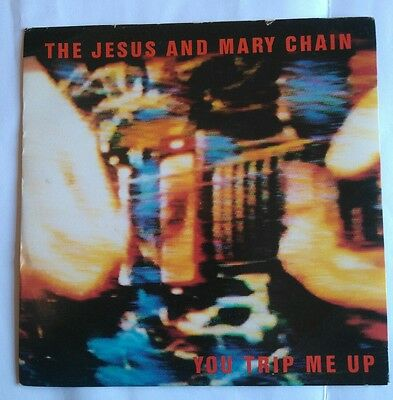 Jesus and  Mary chain Rare 7 inch single You Trip me up