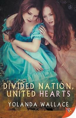 Divided Nation, United Hearts by Yolanda Wallace (English) Paperback Book Free S