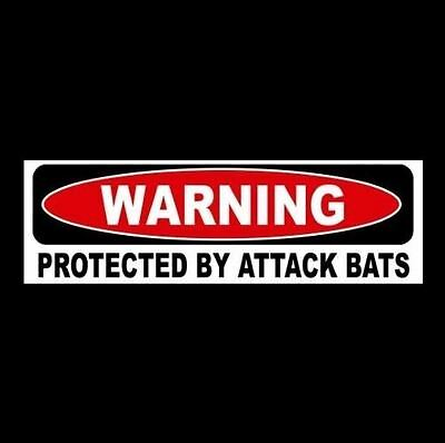 "Funny ""PROTECTED BY ATTACK BATS"" Halloween prop STICKER, sign, vampire, Dracula"