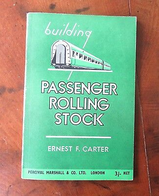 Building Passenger Rolling Stock -E.F.Carter - Percival Marshall 1948 - 56 pages
