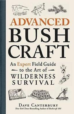 Advanced Bushcraft by Dave Canterbury New Paperback Book
