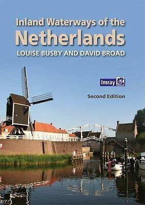 Inland Waterways of the Netherlands by Louise Busby New Paperback Book