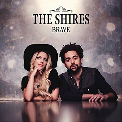 The Shires - Brave - The Shires CD 9SVG The Cheap Fast Free Post The Cheap Fast